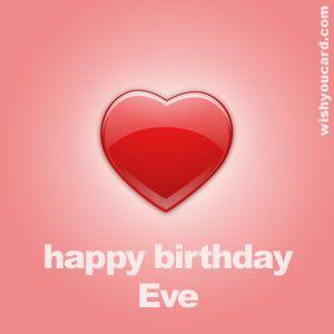 Happy Birthday, Eve! | Inspirational Quotes | Happy birthday love