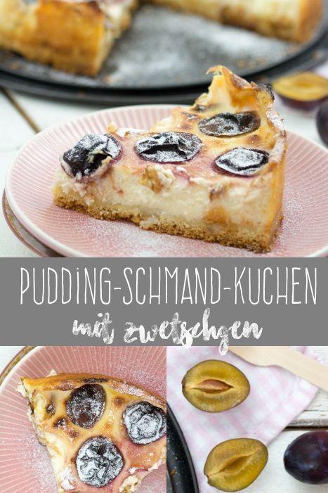 Pudding Schmand Kuchen Mit Zwetschgen Blogger Summer Vibes