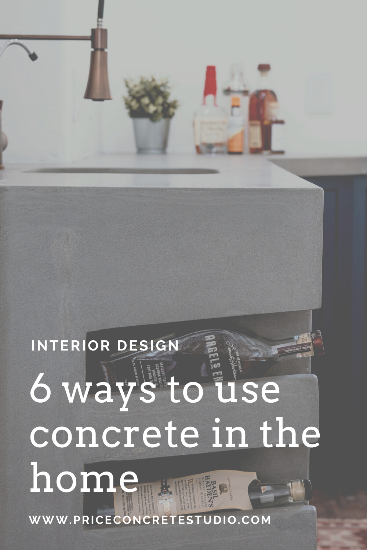 the 6 best ways to use concrete in your home. #concretecountertop #stonetub #customconcrete #concretedesign #homedecor