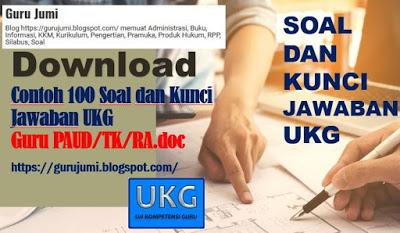 Download Contoh 100 Soal Dan Kunci Jawaban Ukg Guru Paud Tk Ra Doc Guru Belajar Blog