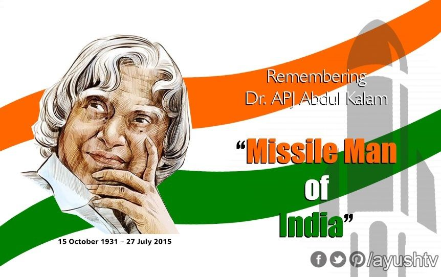 Remembering India's missile man A P J Abdul Kalam on his ...