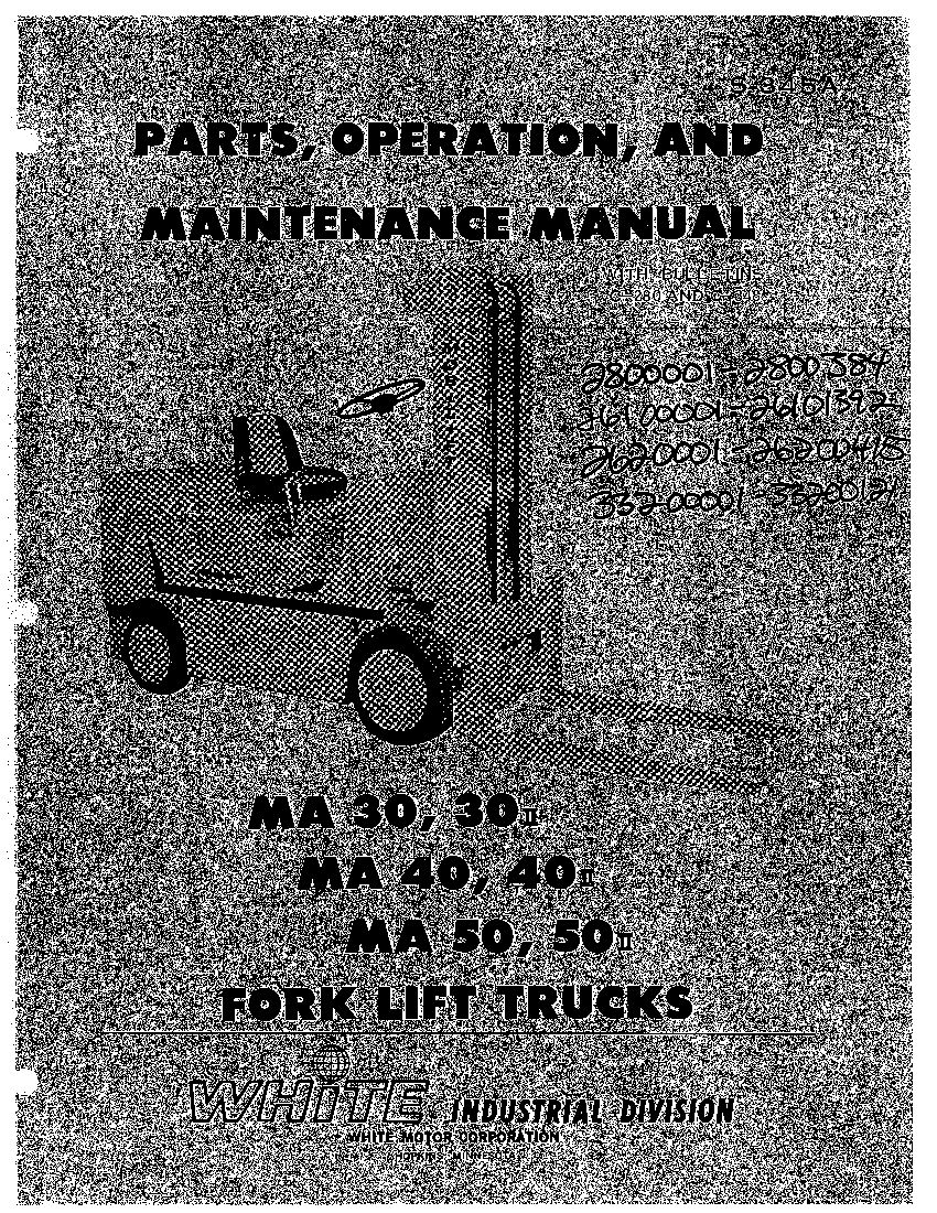 White Fork Lift Ma30 Ma50 Omp S345a Parts Manual Pdf Download Forklift Repair Manuals Manual