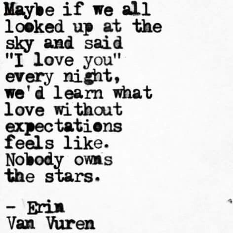 """Erin Van Vuren, """"love is not ownership. Love is a gift without expectations, or calculating what you can get out of someone."""" - Steven Valentine"""