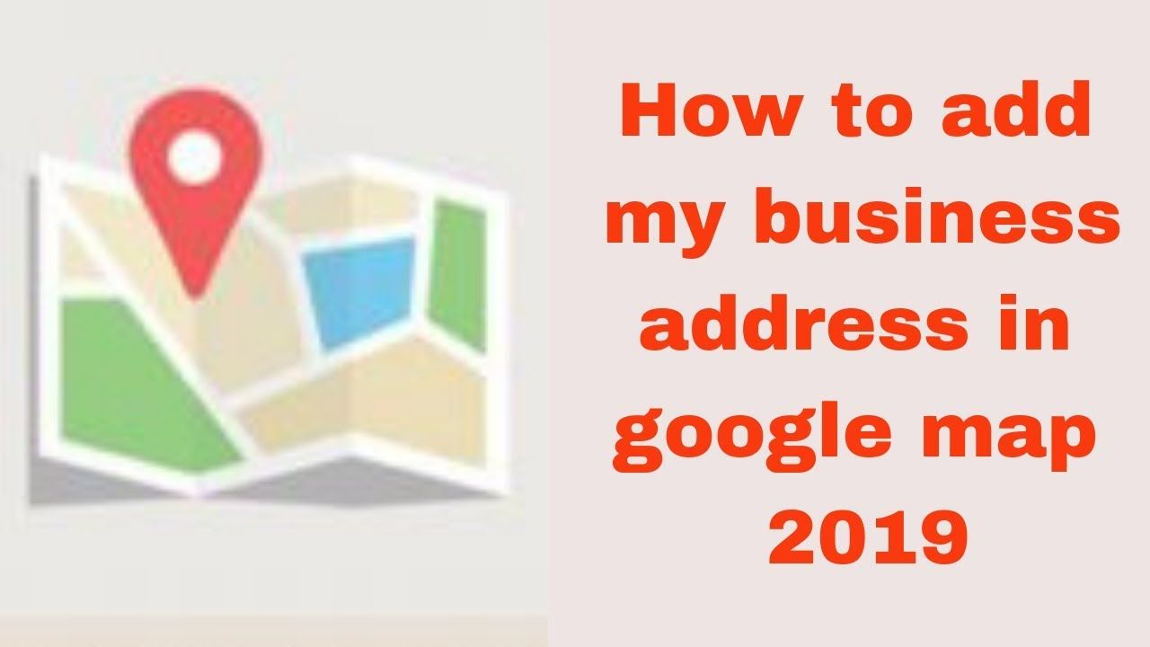 How to add my business address in google map 2019   Digital marketing  training, Digital marketing, Marketing training