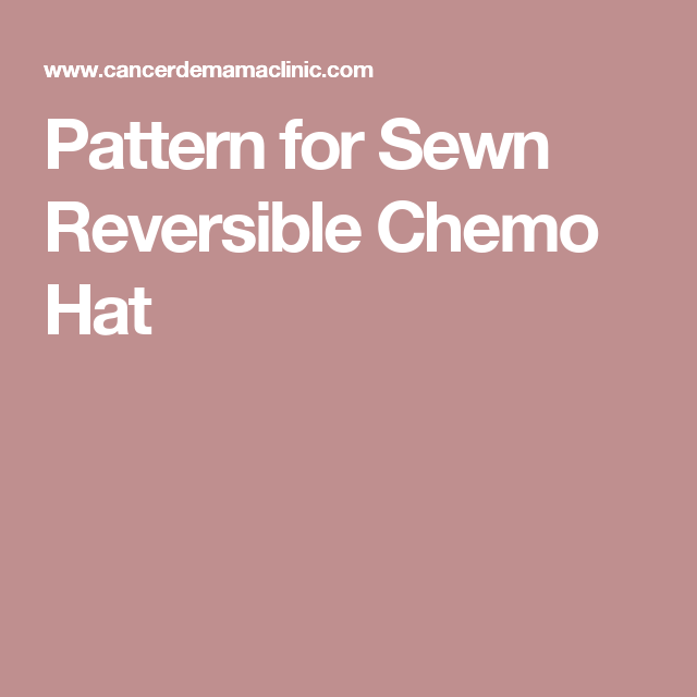 Pattern for Sewn Reversible Chemo Hat | Patterns | Pinterest