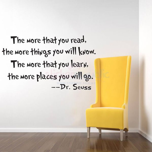 Quotes \'The more that you read\' by Dr Seuss Wall Sticker | Quote ...