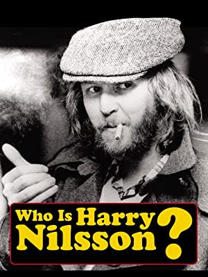Watch Who Is Harry Nilsson? Prime Video in