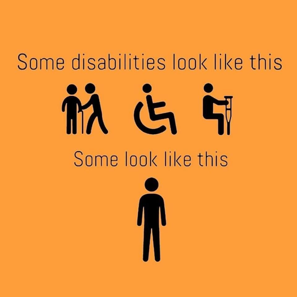 Invisible disabilities are as much a disability as visible
