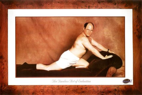 """SEINFELD GEORGE /""""THE TIMELESS ART OF SEDUCTION/"""" poster Print"""