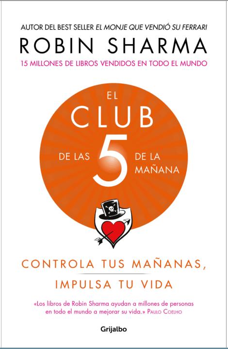 El Club De Las 5 De La Mañana Robin Sharma Pdf Libros De Motivación Robin Sharma Libros En Línea