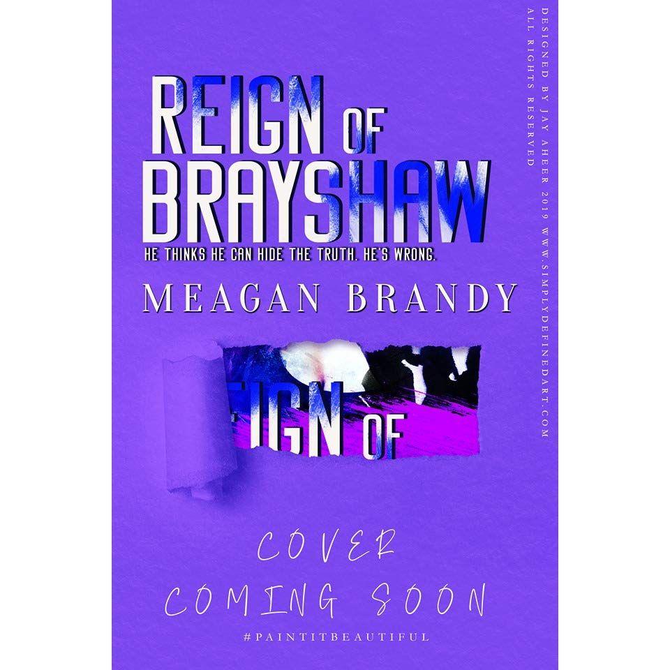 Pdf Reign Of Brayshaw Brayshaw 3 By Meagan Brandy With