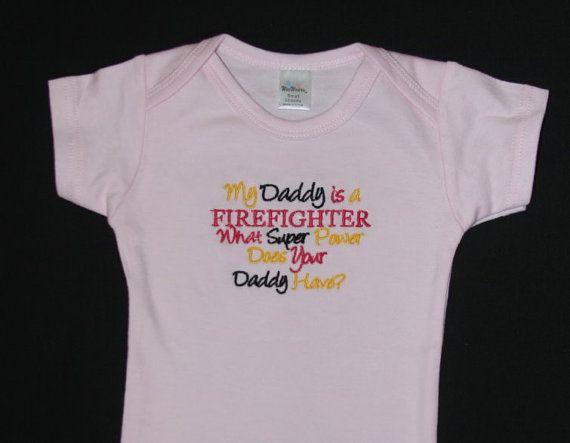 My Daddy is a FIREFIGHTER what super power does by KenaKreations, $20.00