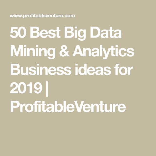 50 Best Big Data Mining & Analytics Business ideas for ...
