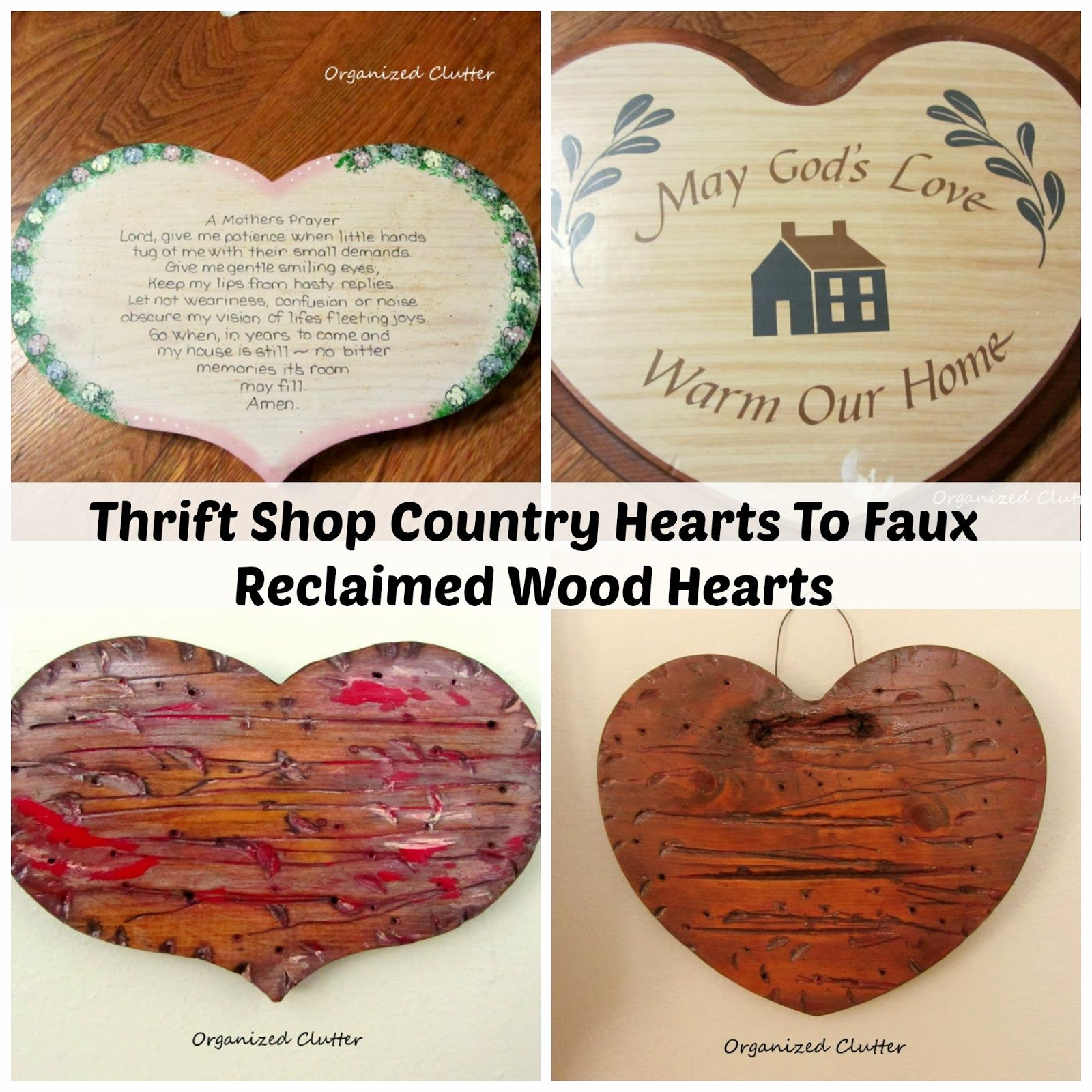 Thrift Shop Wood Hearts Become Faux Reclaimed Wood Hearts Crafts Thrifting Wooden Hearts