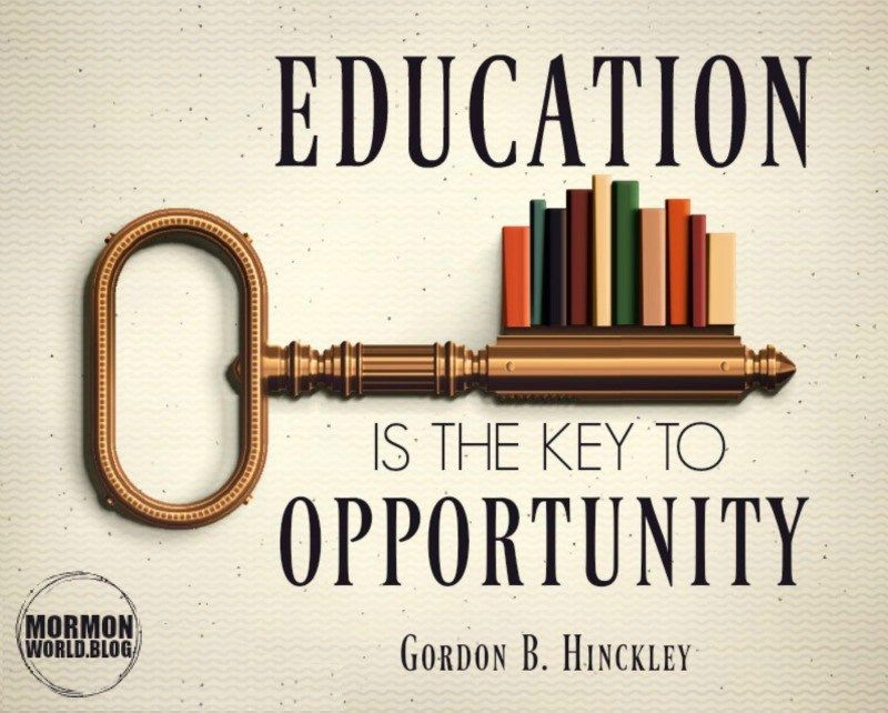 Education Opportunity Lds Quote Lds Education Quotes Education Quotes Inspirational Education Quotes