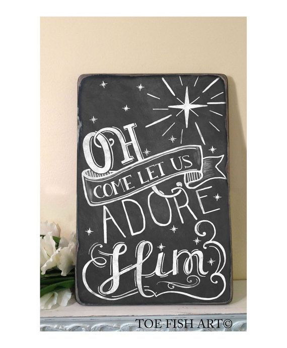 Oh Come Let Us Adore Him Christmas Chalkboard Word by ToeFishArt, $89.00
