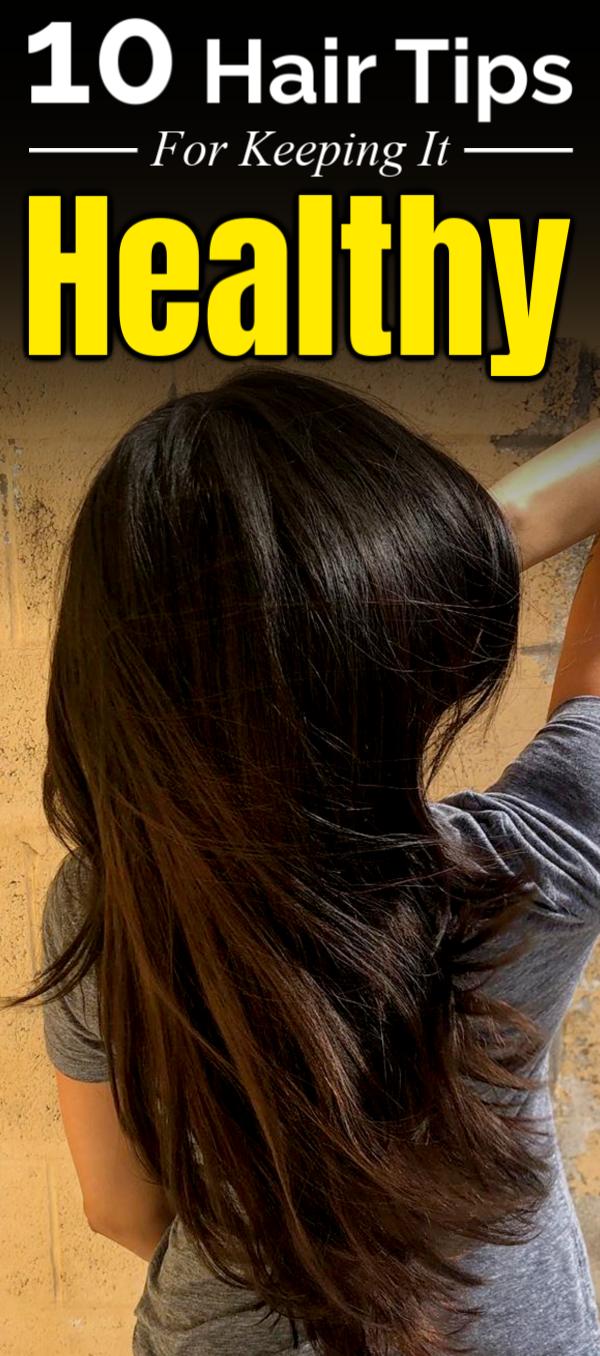 8 Hair Tips for Keeping it Healthy  Hair hacks, Hair