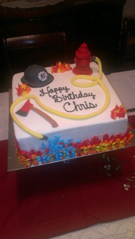 Birthday Cake For A Fireman My Cakes Pinterest Firemen