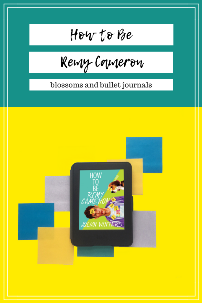 How To Be Remy Cameron By Julian Winters Book Blogger Books Young Adult Pop Culture References