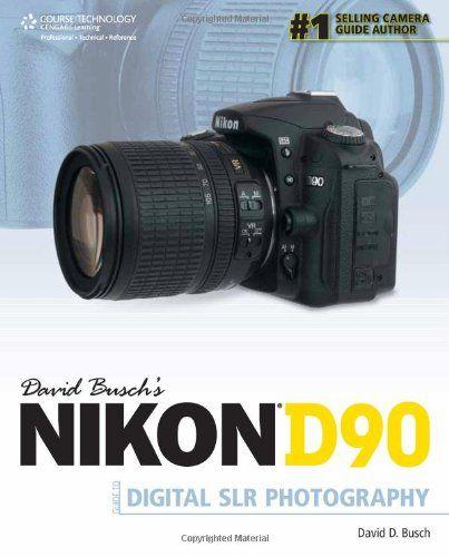 bestseller books online david busch s nikon d90 guide to digital slr rh pinterest com nikon d90 guide book Blue Crane DVD Nikon D90 Digital
