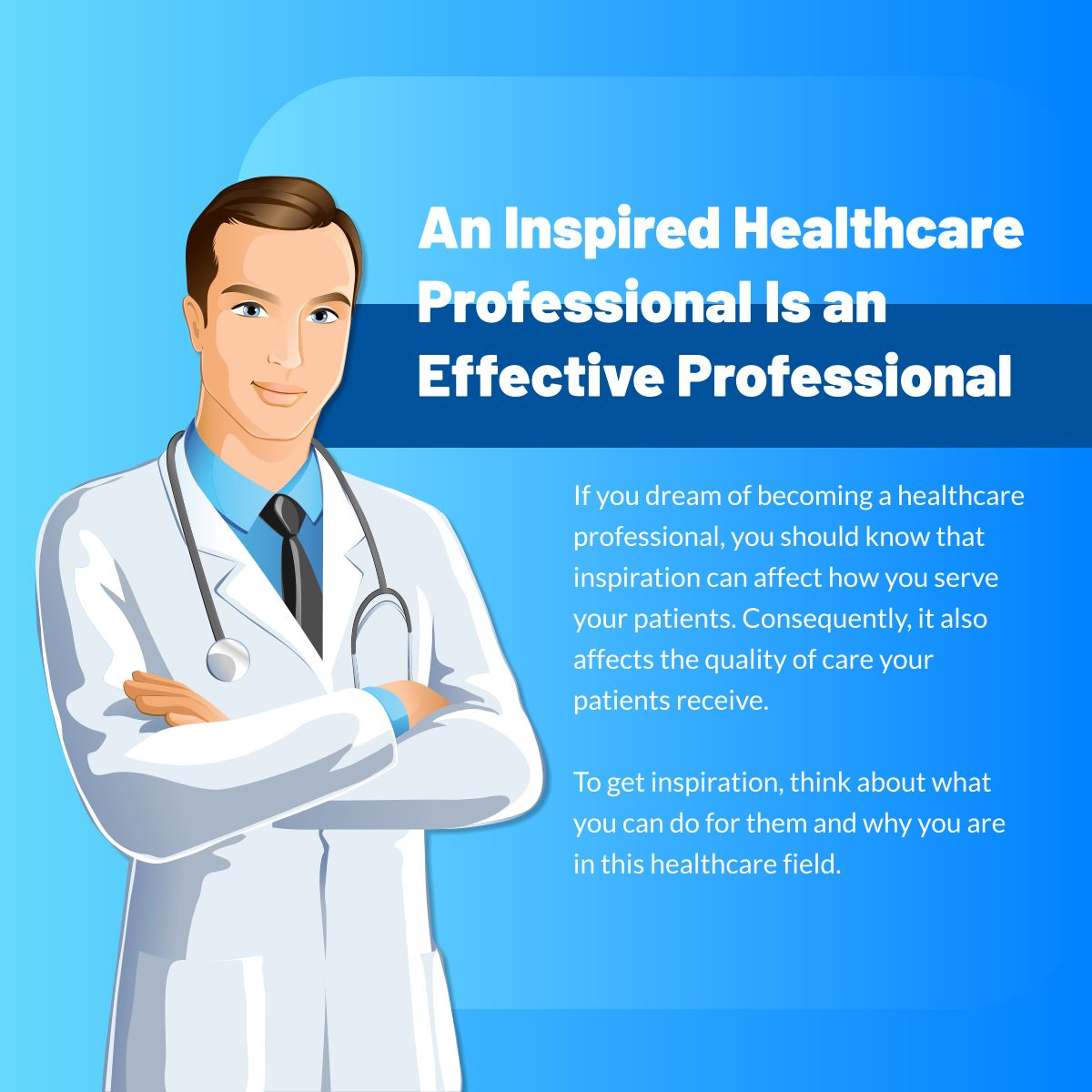 An inspired healthcare professional is an effective