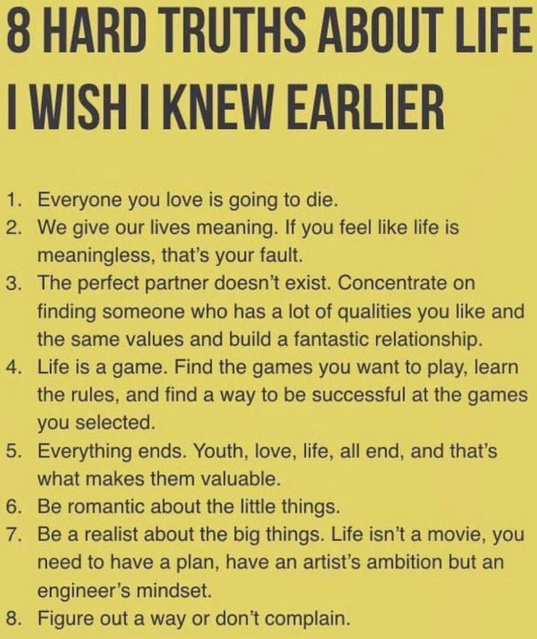 8 Hard Truths I Wish I Knew Earlier Life Memes Hard Truth Life Quotes My Daughter Quotes