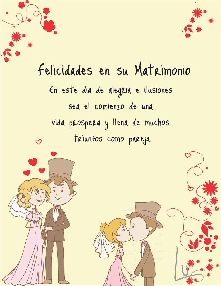 Tarjetas E Invitaciones 10 Felicitaciones De Matrimonio Frases Felicitaciones Boda Tarjetas Felicitacion Boda