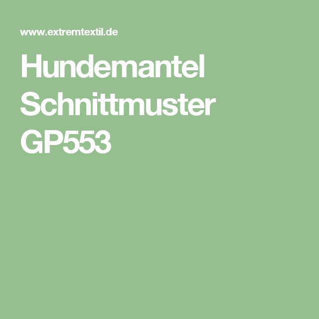 Hundemantel Schnittmuster GP553   hundekleidung   Pinterest ...