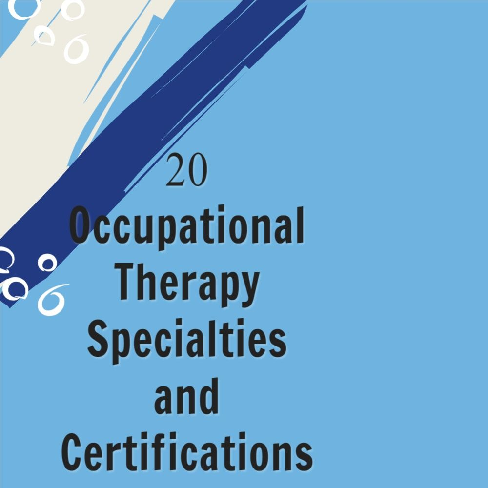 20 occupational therapy specialties to advance your career