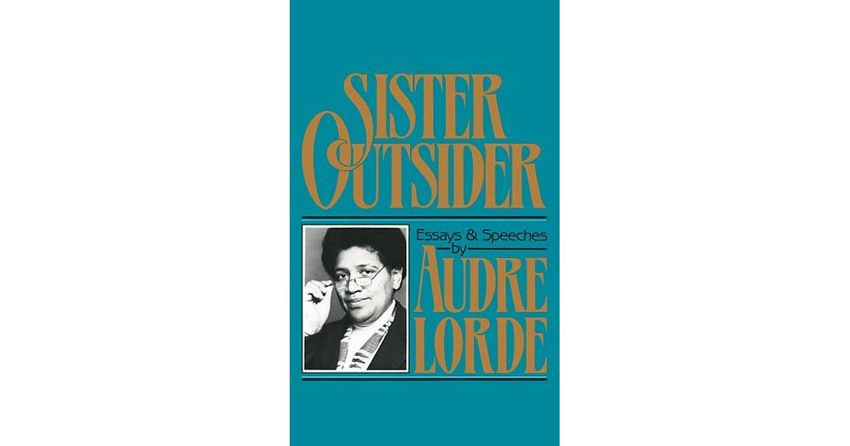 sister outsider essays and speeches