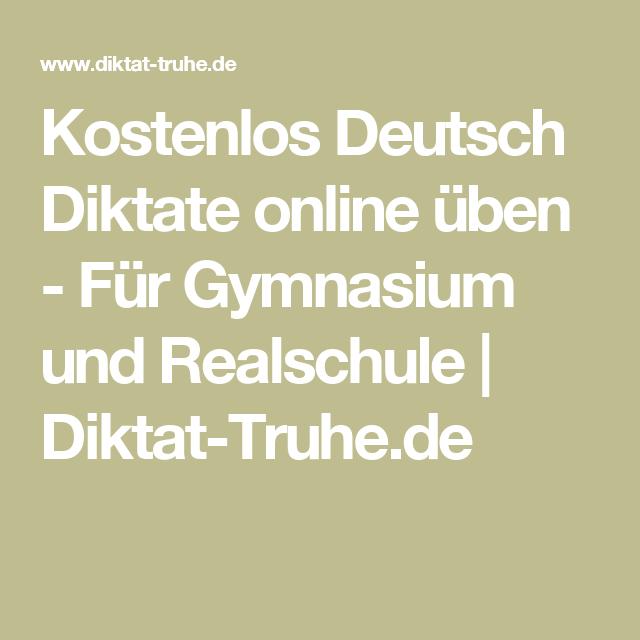 kostenlos deutsch diktate online 252ben f252r gymnasium und