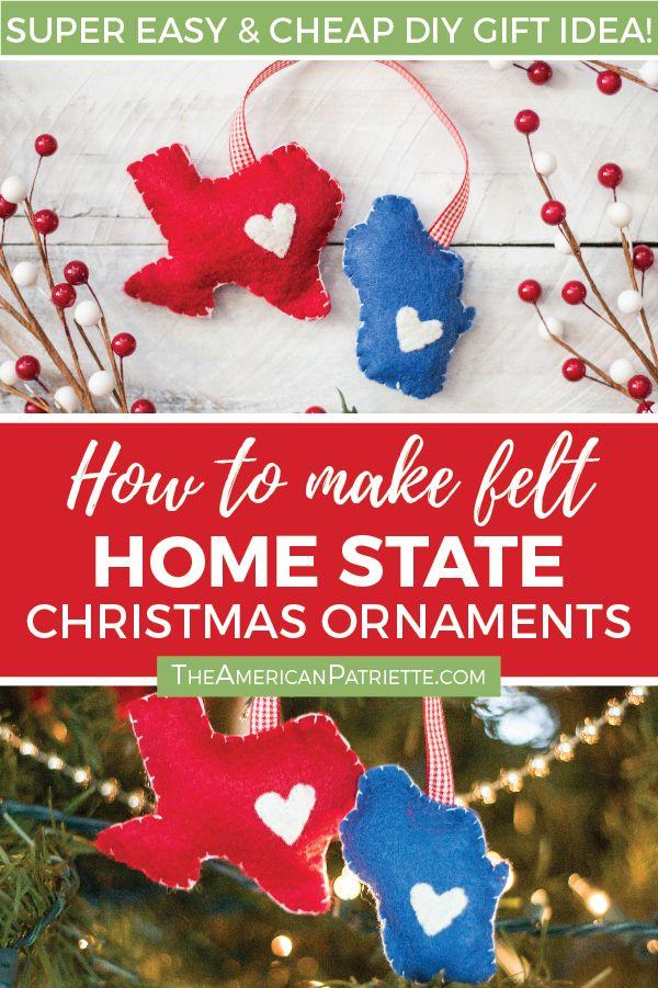 DIY Home State Felt Christmas Ornament Christmas Pinterest