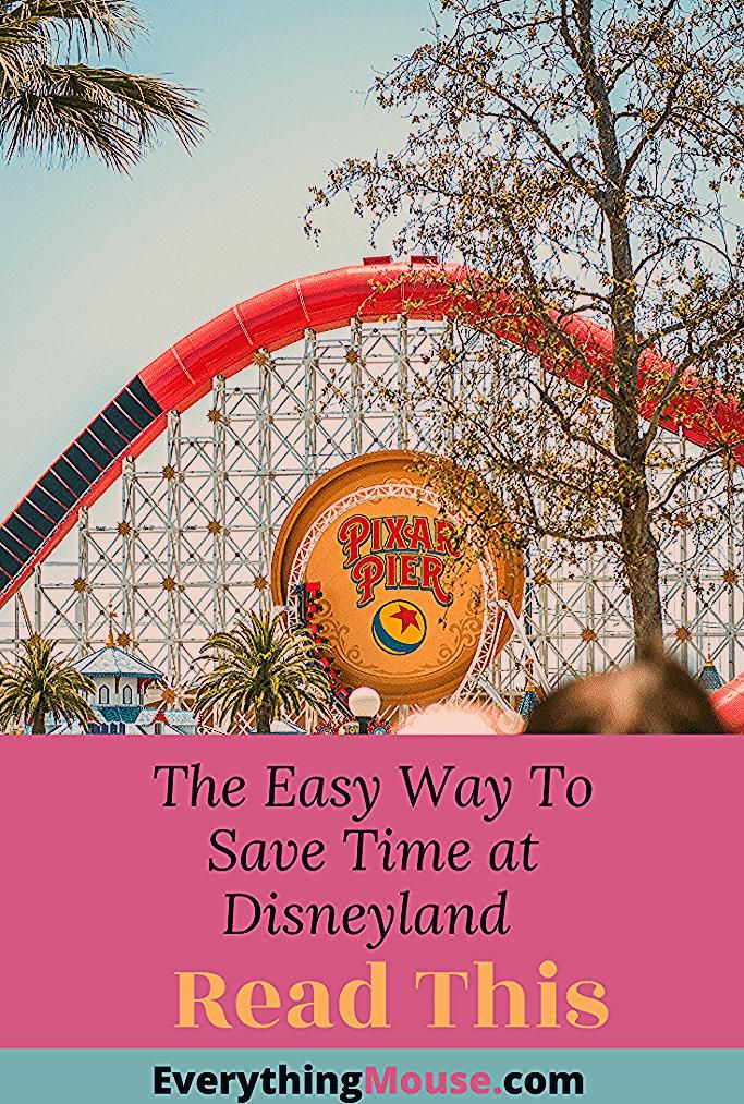 Photo of Disneyland Tips and Secrets to Save Time