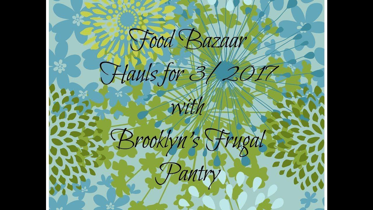 Food bazaar hauls for 317 grocery haul bazaar