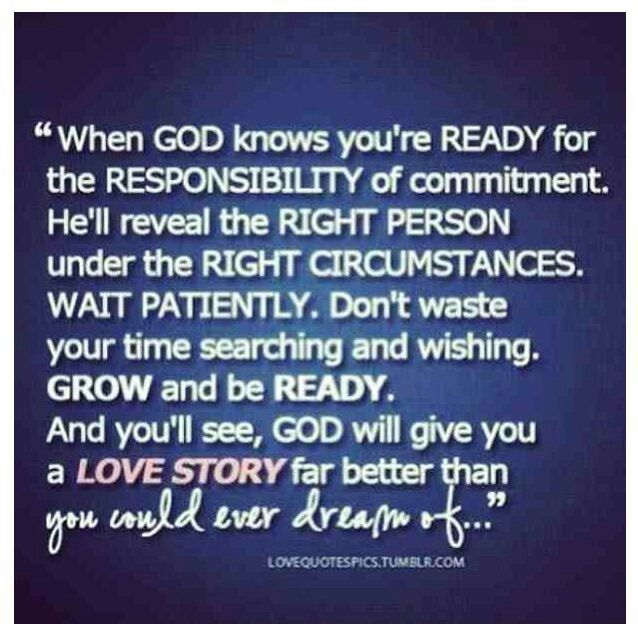 When God Knows Youre Ready Life Tips True Love Quotes Love
