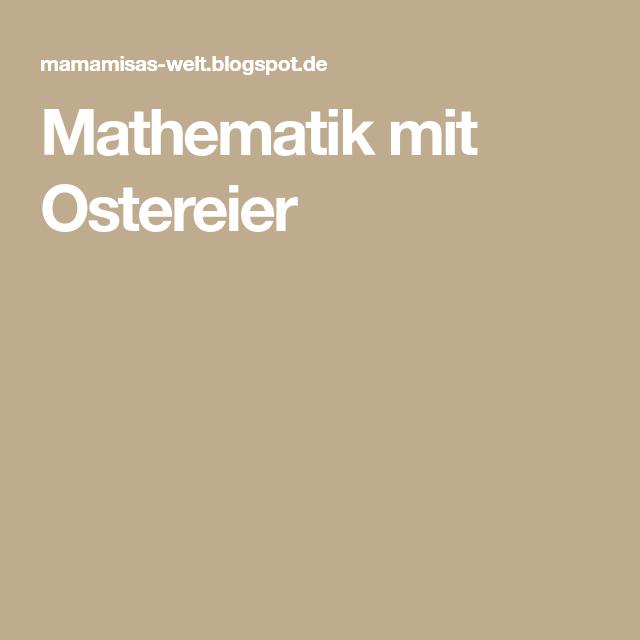 Mathematik mit Ostereier | Mathe | Pinterest | Mathematik, Ostereier ...
