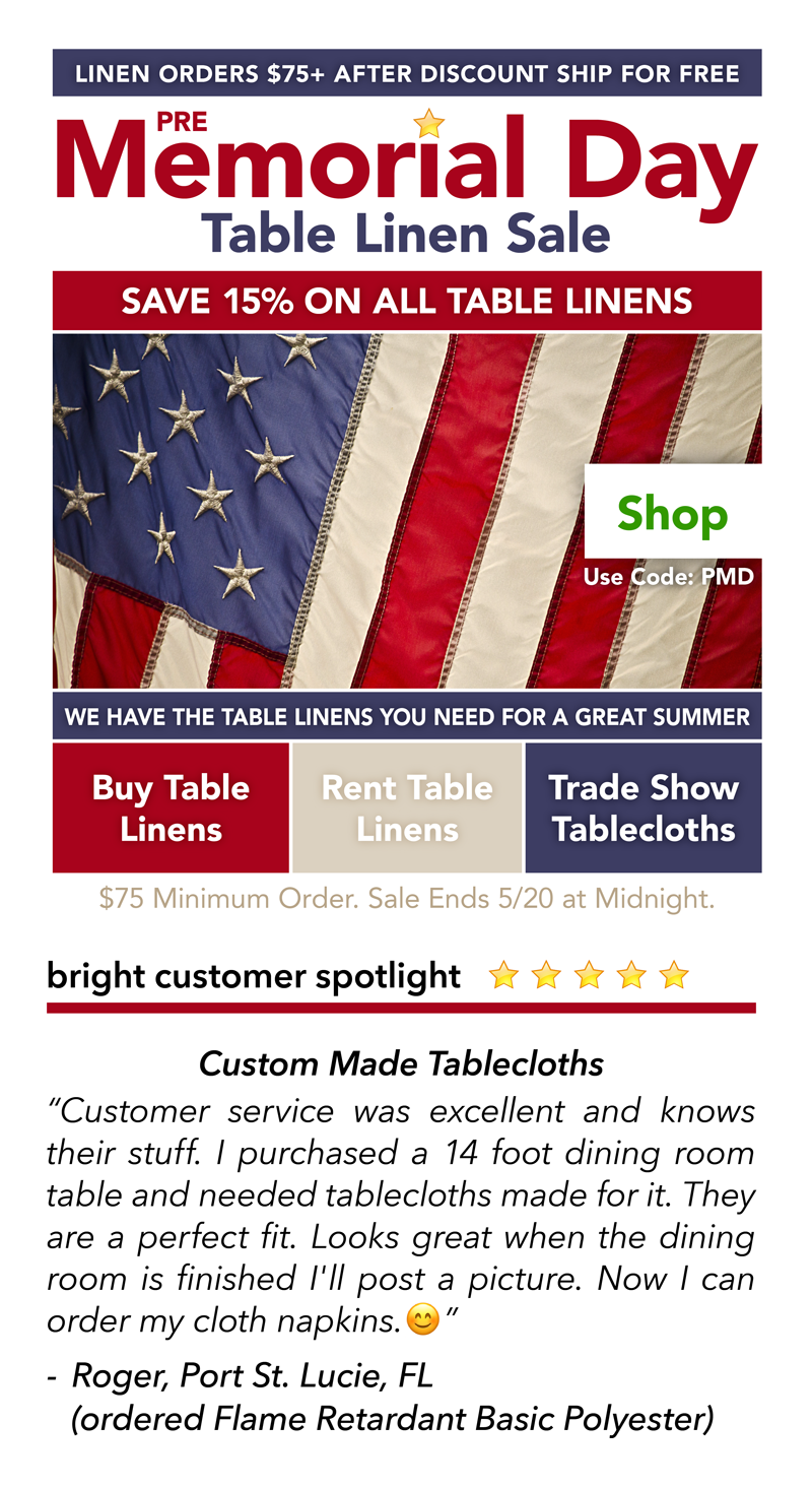 Save 15 On Table Linen Purchases And Rentals And Trade Show