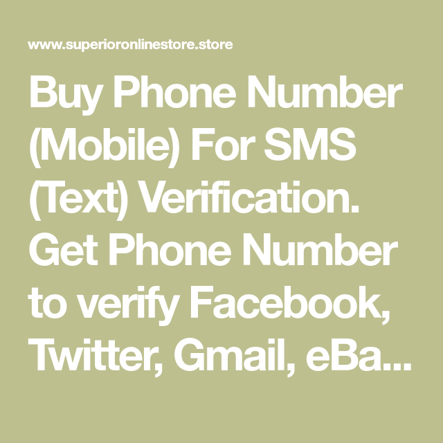 Buy Phone Number (Mobile) For SMS (Text) Verification  Get Phone