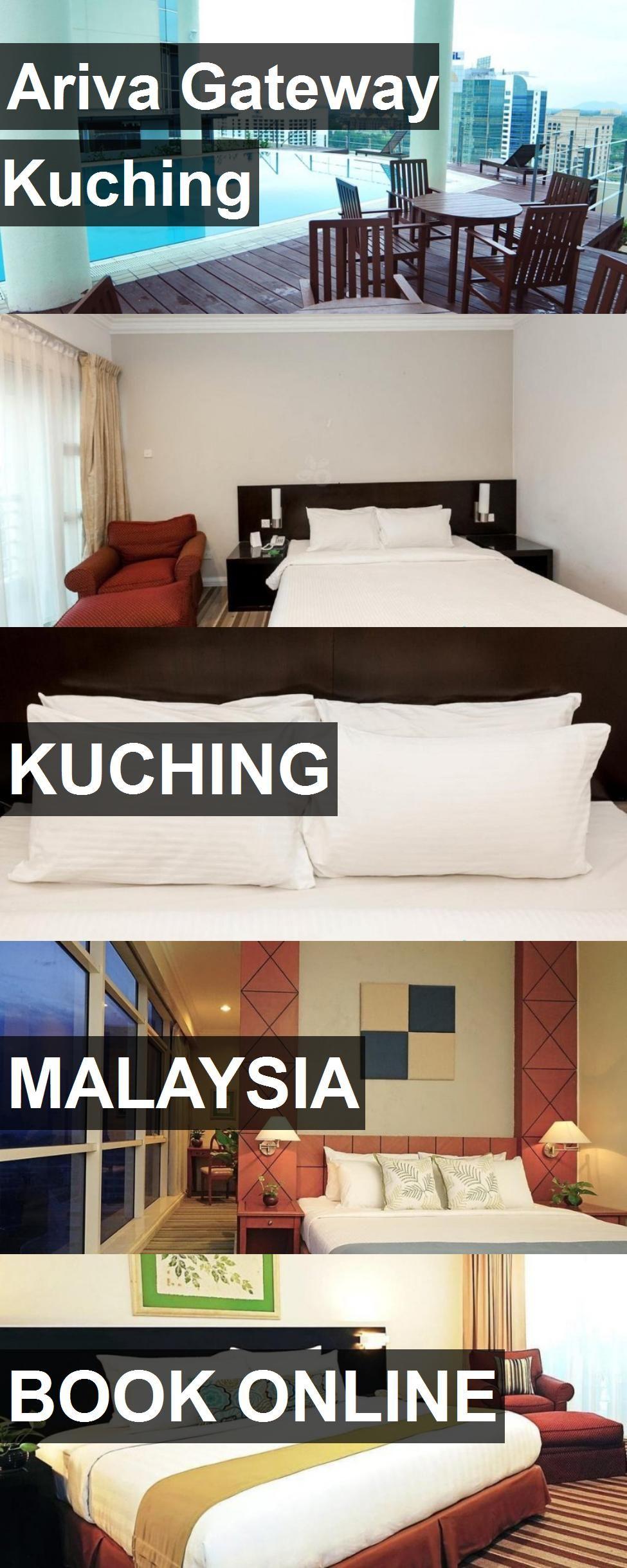 Hotel Ariva Gateway Kuching In Kuching, Malaysia. For More