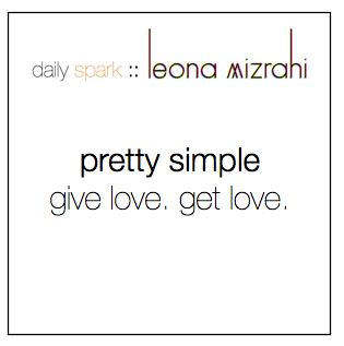 pretty simple :: give love. get love. #dailyspark