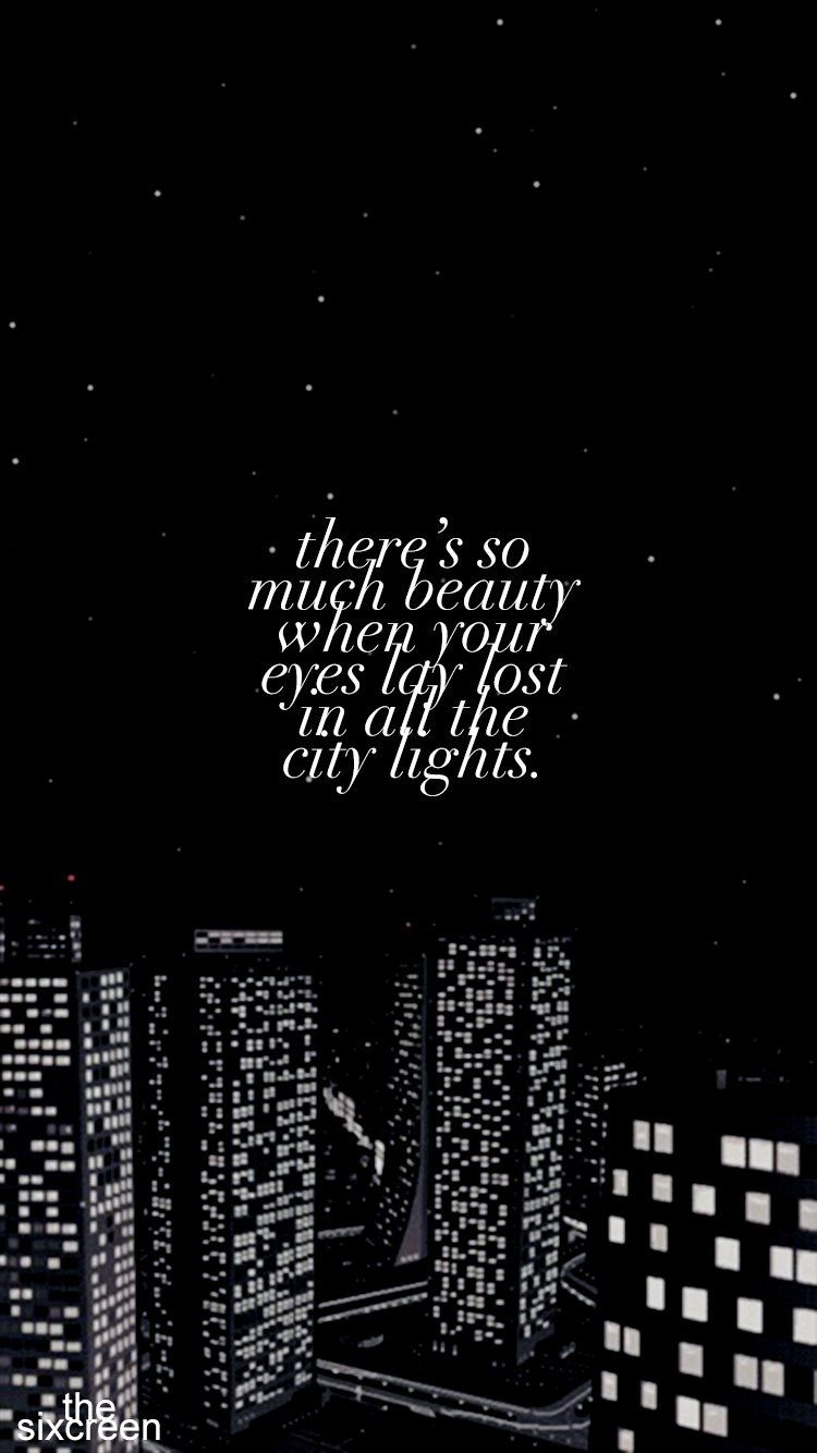 City Lights By Motionless In White City Quotes Light Quotes Inspirational City Lights Quotes
