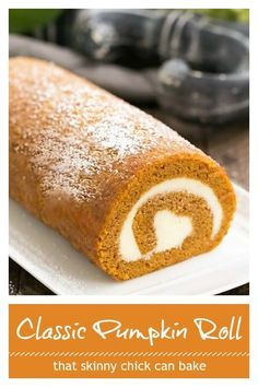 Old Fashioned Pumpkin Roll - With a cream cheese filling, this classic fall treat always gets rave reviews! #pumpkincake #cakeroll #roulade #howtomakeacakeroll #falldessert #pumpkindessert #rollcake