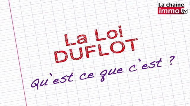 L Immo De A A Z La Loi Duflot