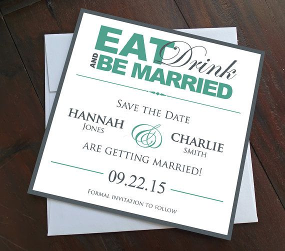 Modern Wedding Save the Date - Eat, Drink and Be Married