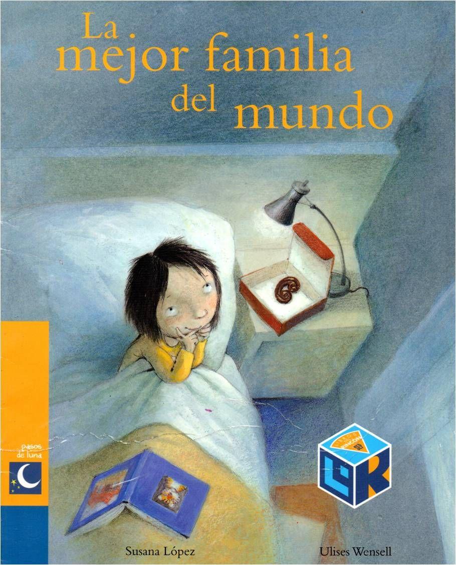 La Mejor Familia Del Mundo Los Mejores Cuentos Infantiles Cuentos Para Niños Gratis Libros Infantiles Gratis