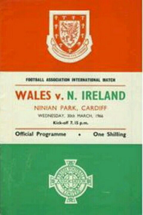 Wales 1 N. Ireland 4 in March 1966 at Ninian Park. The programme cover #HomeChamp