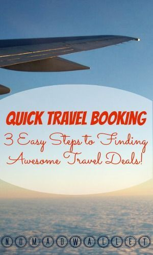 Quick Trip Booking: 3 Steps to Finding Travel Deals   Nomad Wallet http://www.nomadwallet.com/quick-trip-booking/