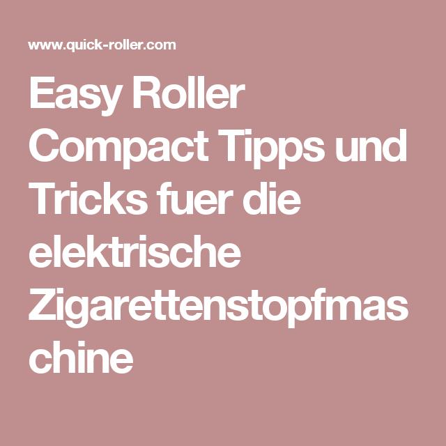 Easy Roller Compact Tipps und Tricks fuer die elektrische ...