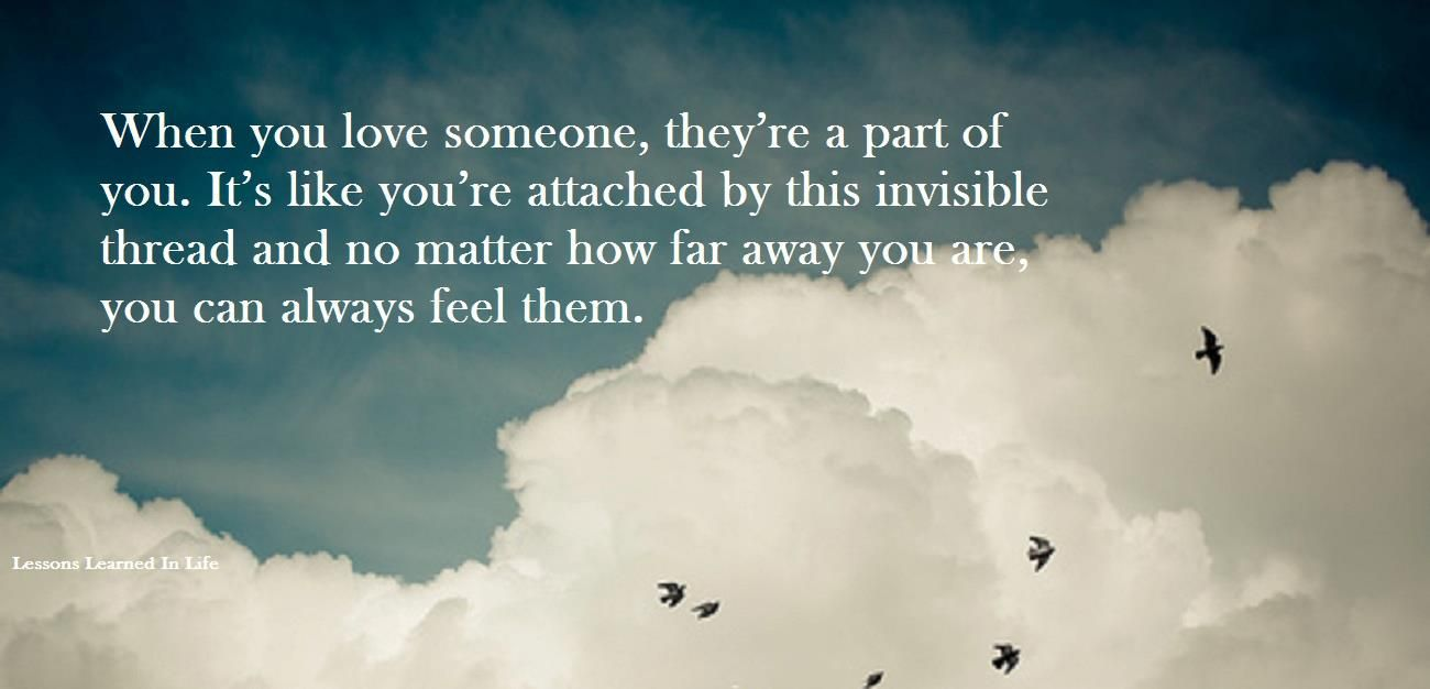 Quotes About Loving Someone Far Away: Invisible Thread