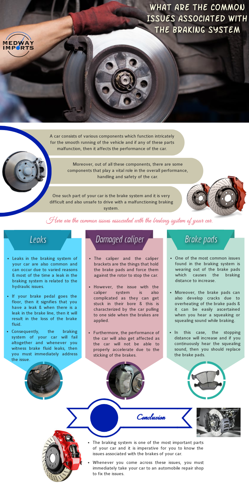 The braking system is one of the most important systems in your car